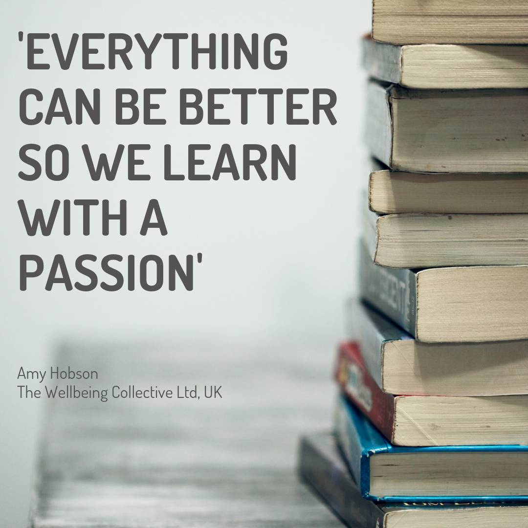 Everything can be better so we learn with a passion